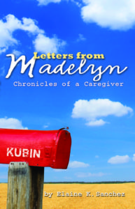 Letters from Madelyn, Chronicles of a Caregiver book cover