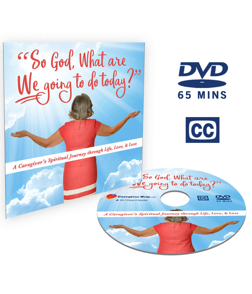 So God What are We going to do Today DVD by Elaine K Sanchez